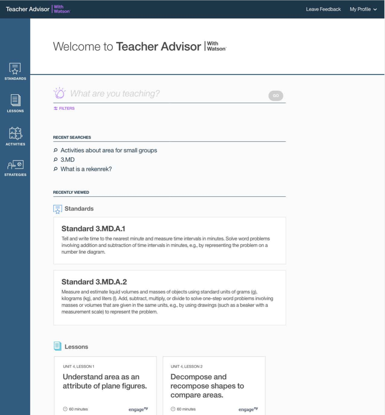 final home page of teacher advisor with watson - watson is a main search element with recent searches, recently viewed standards and lessons